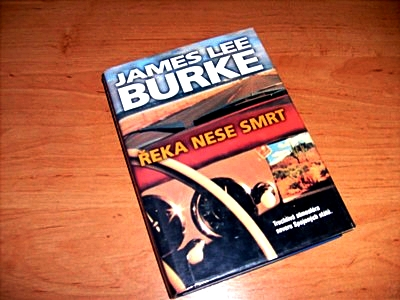 Burke James Lee- Řeka nese smrt