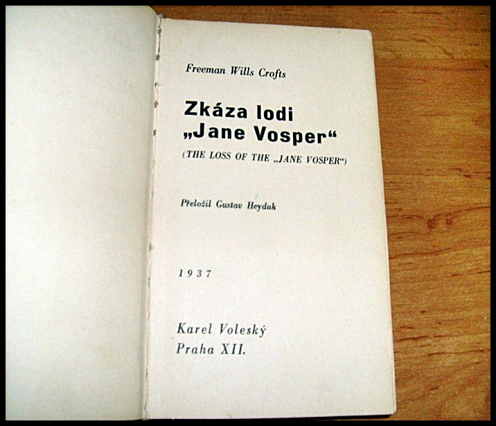 Crofts Freeman Wills - Zkáza lodi Jane Vosper