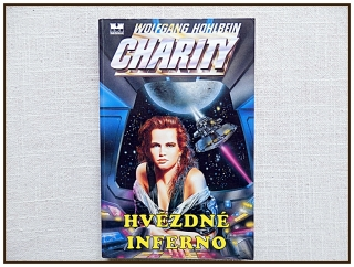 Wolfgang Hohlbein - Charity, Hvězdné inferno
