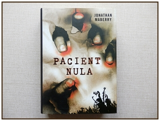 Jonathan Maberry - Pacient nula