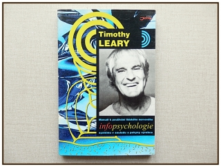 Timothy Leary - Infopsychologie