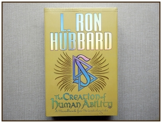 L. Ron Hubbard - The Creation of Human Ability