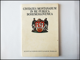 Civitates Montanarum In Re Publica Bohemoslovenica