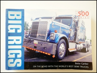 Big Rigs - Bette Garber