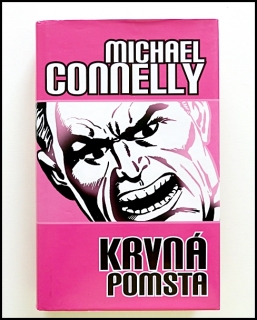 Michael Connelly - Krvná pomsta