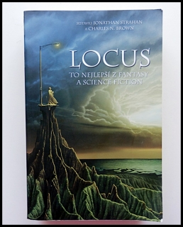 Jonathan Strahan, Charles N. Brown - Locus, To nejlepší z fantasy a science fiction