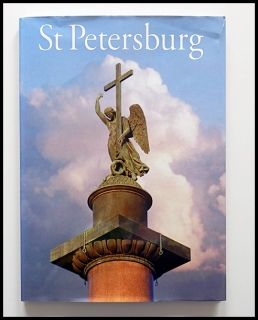 St Petersburg, Symbol of Beauty and Grandeur