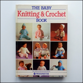 Knitting & Crochet, The Baby book