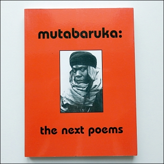 Mutabaruka: The First Poems/The Next Poems